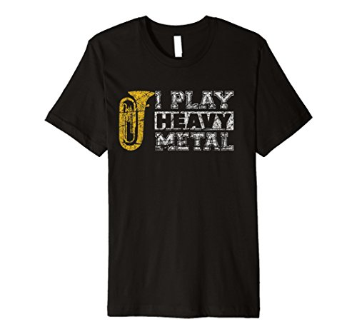 I Play Heavy Metal Tuba Band Distressed Band Geek T-Shirt