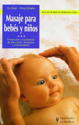 Masaje para bebés y niños (Manuales de medicina tradicional china)