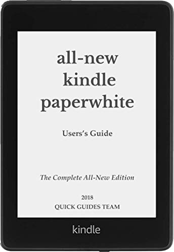 ALL-NEW KINDLE PAPERWHITE USERS GUIDE: THE COMPLETE ALL-NEW ...