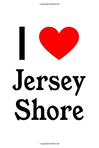 I Love Jersey Shore: Jersey Shore Designer Notebook