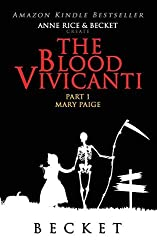 The Blood Vivicanti Part 1 by Becket (2014-01-16)