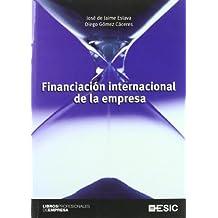 Financiación internacional de la empresa (Libros profesionales)