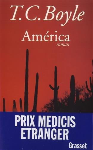 América par T. Coraghessan Boyle