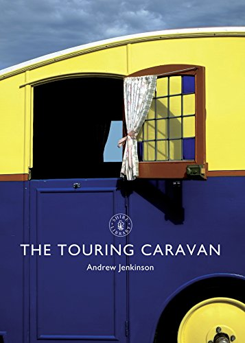 The Touring Caravan (Shire Library Book 796) (English Edition)