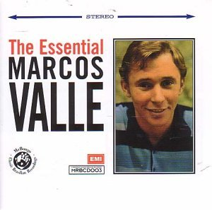 The Essential Marcos Valle by Marcos Valle