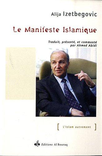 Le Manifeste islamique par Alija Izetbegovic