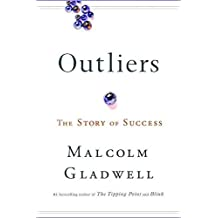 [(Outliers : The Story of Success)] [By (author) Malcolm Gladwell] published on (November, 2008)
