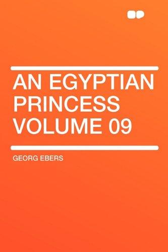 An Egyptian Princess Volume 09
