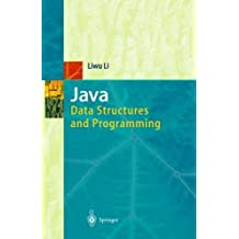 Java: Data Structures and Programming by Liwu Li (1998-09-10)