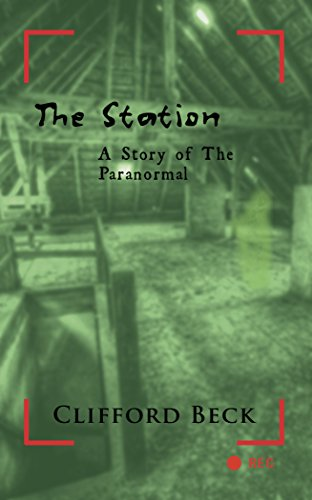 Book cover image for The Station: A Story of the Paranormal