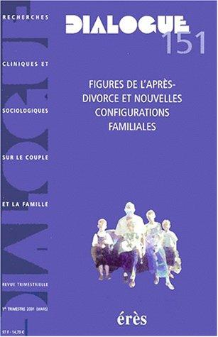 Dialogue N° 151 1er trimestre 2001 : Figures de l'après-divorce et nouvelles configurations familiales par Collectif