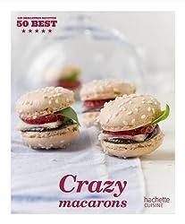Crazy Macarons: 50 Best