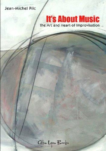 It's About Music (English Edition) por Jean-Michel Pilc