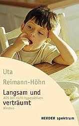 Langsam und verträumt: ADS bei nicht-hyperaktiven Kindern (HERDER spektrum)