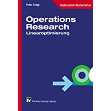 Operations Research: Linearoptimierung