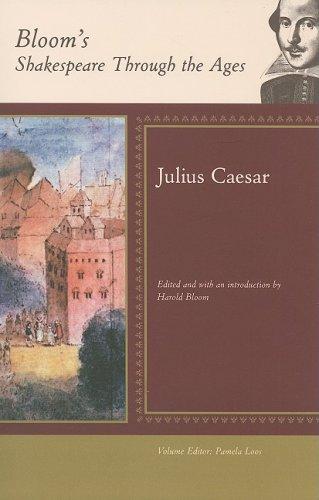 Julius Caesar (Bloom's Shakespeare Through the Ages)