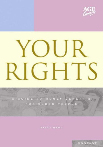 Your Rights 2006-2007: A Guide to Money Benefits for Older People