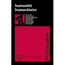 Humanité, humanitaire (Collection générale t. 77)
