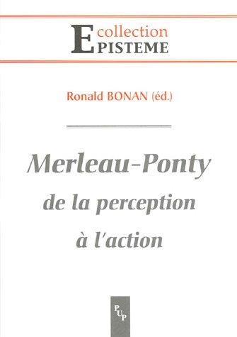 Merleau Ponty : De la perception à l'action