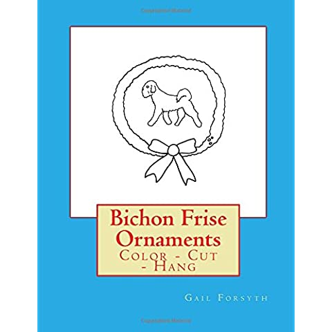 Bichon Frise Ornaments: Color Cut Hang