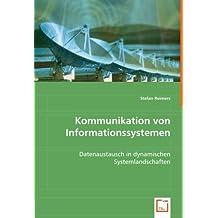 Kommunikation von Informationssystemen: Datenaustausch in dynamischen Systemlandschaften