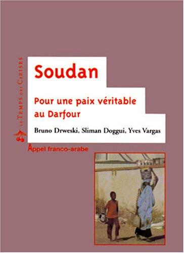 Soudan : Pour une paix vritable au Darfour