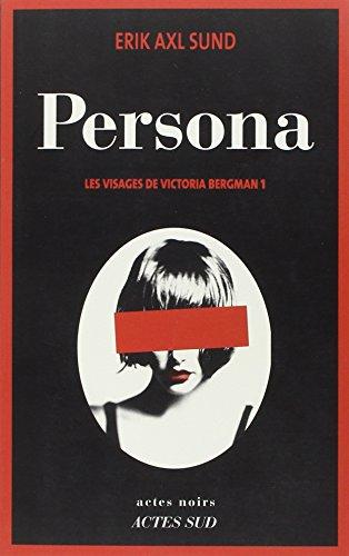 Les visages de Victoria Bergman (01) : Persona