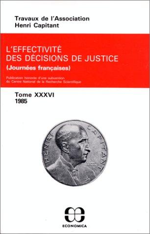 tome XXXVI L'effectivité des décisions de justice