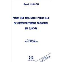Pour une nouvelle politique de développement régional en Europe