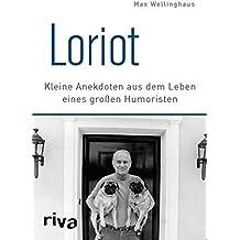 Loriot: Kleine Anekdoten aus dem Leben eines großen Humoristen