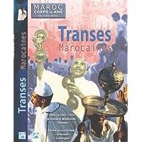 Maroc corps et âme - Transes marocaines
