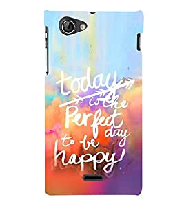 Life Quote 3D Hard Polycarbonate Designer Back Case Cover for Sony Xperia J :: Sony Xperia J ST26i :: Sony Xperia J ST26a