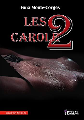 Les deux Caroles (EVI.INDECENTE): Amazon.es: Gina Montés-Cortés ...