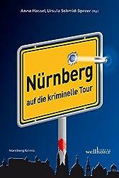Nürnberg auf die kriminelle Tour