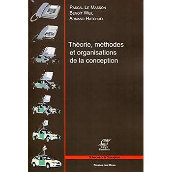 Théorie, méthodes et organisations de la conception