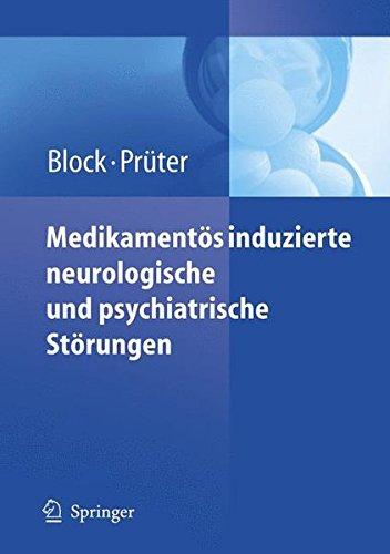 Medikamentöse Therapie (Medikamentös induzierte neurologische und psychiatrische Störungen)