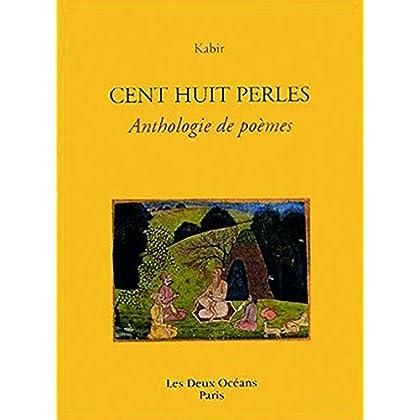 Cent huit perles : Anthologie de poèmes