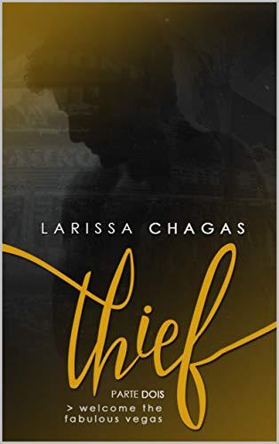 Thief (Parte Dois) (Portuguese Edition)