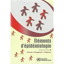Elements d'epidemiologie / Elements of Epidemiology