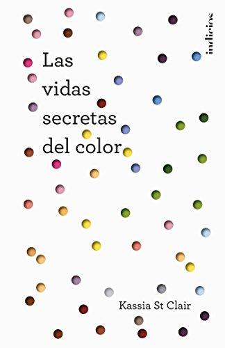 Las vidas secretas del color eBook: St Clair, Kassia: Amazon.es ...