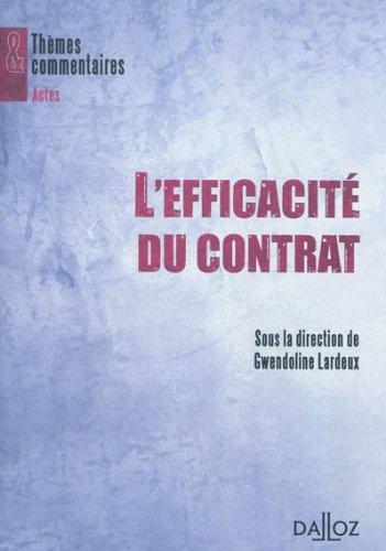 L'efficacité du contrat - 1ère édition: Thèmes et commentaires