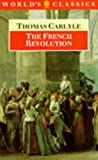 The French Revolution (World's Classics)