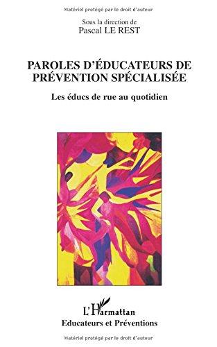 Paroles d'éducateurs de prévention spécialisée