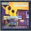 Ugly Kid Joe Motel California