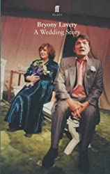 A Wedding Story (Faber StageScripts)