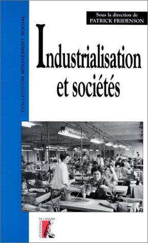 Industrialisation et sociétés d'Europe occidentale, 1880-1970