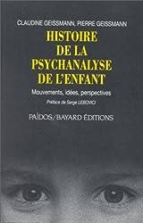 Histoire de la psychanalyse de l'enfant : Mouvements, idées, perspectives
