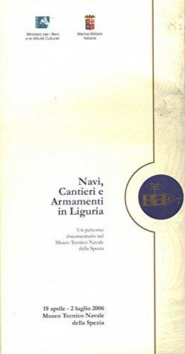 Navi, Cantieri e Armamenti in Liguria.