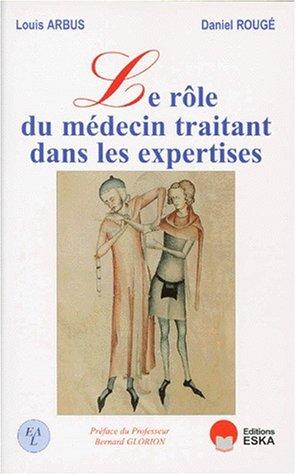 Rôle du medecin traitant dans les expertises