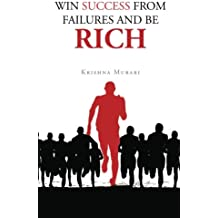Win Success from Failure and be Rich